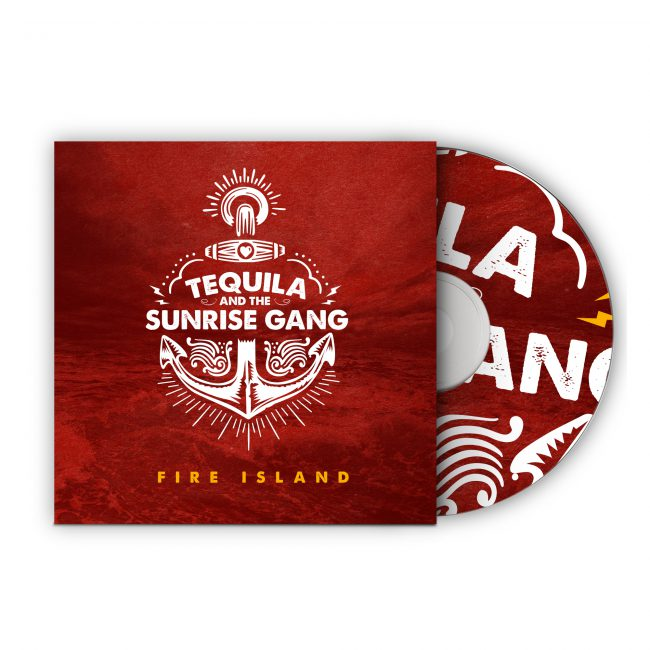 "Tequila & the Sunrise Gang - ""Fire Island"" CD Cover"