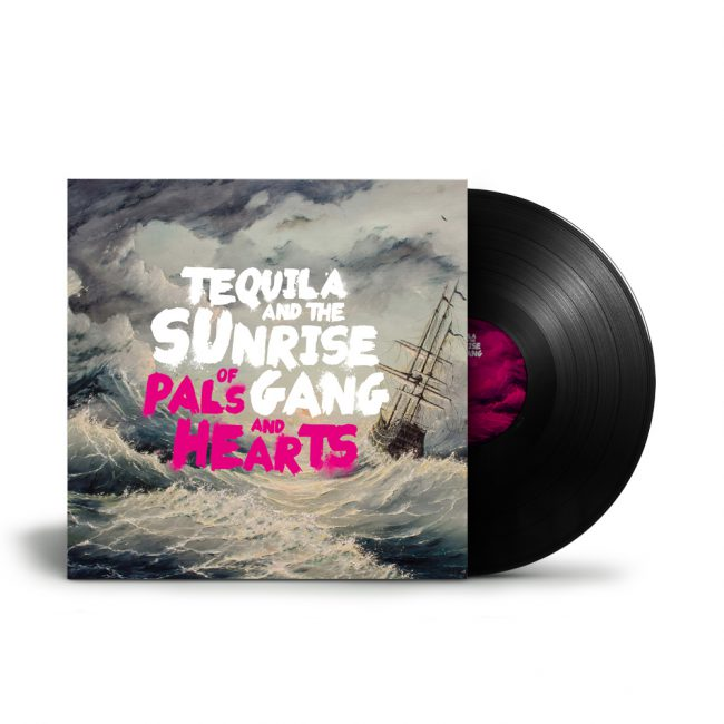 "Tequila & the Sunrise Gang - ""Of Pals and Hearts"" LP Cover"