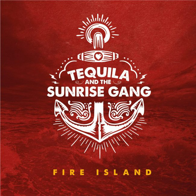 Tequila and the Sunrise Gang_Fire-Island_Cover.jpg